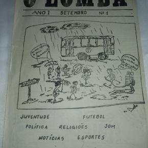 Subindo a Lomba* da memória: PRIMEIRO DE MAIO: ONTEM, HOJE, SEMPRE (Por SelvinoHeck)