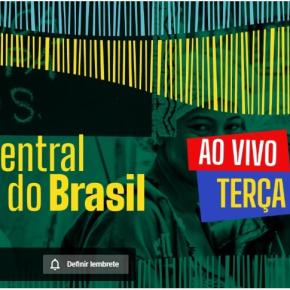 CENTRAL DO BRASIL – TODOS OS DIAS, AS 20 HORAS – NOTÍCIAS DE TODOS OS CANTOS DO PAÍS (Ao Vivo – Daqui aminutos)