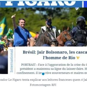 Brasil passa vergonha no mundo: Jornal francês  Le Figaro aponta bravatas e manipulações de JairBolsonaro