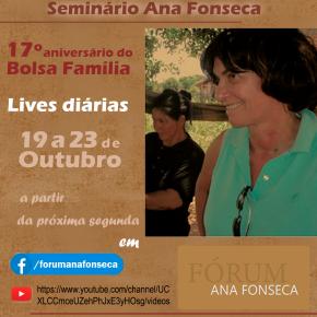 17 ANOS DO BOLSA FAMÍLIA: SEMINÁRIO DEBATE RENDA BÁSICA, FOME, E HOMENAGEIA ANAFONSECA
