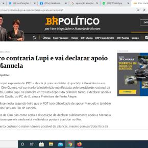 Ciro vai declarar apoio a Manuela. Governador do PT/Ceará, já declarou apoio ao Candidato do PDT emFortaleza