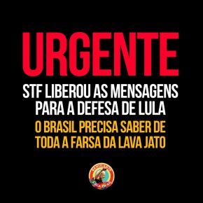 Por 4x 1, STF libera mensagens da Operação Spoofing para a defesa de Lula. Agora é#MoronaCadeia