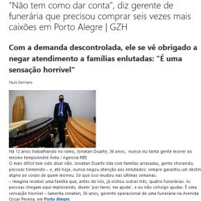 Porto Alegre já não tem mais caixões mas Prefeito defende mais flexibilizações, mesmo sem nenhuma basecientífica