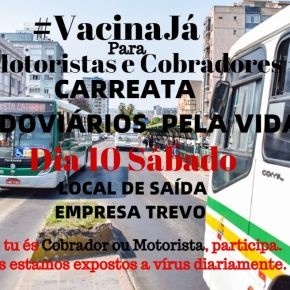 Motoristas e Cobradores de Porto Alegre fazem Carreata por #VacinaJá para acategoria