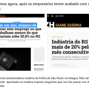 Empresários do RS apoiam Bolsonaro mesmo com economia despencando e desemprego crescendo, diz amídia