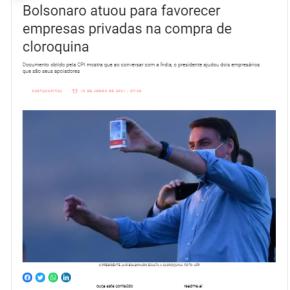 Não era por saúde. Bolsonaro atuou para favorecer certas empresas privadas na compra de cloroquina…