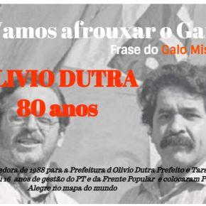 """Nos 80 anos de Olivio Dutra, a Homenagem do Blog ao """"Galo Missioneiro"""""""