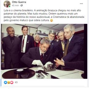 Incineram a Cinemateca, mas não nossa memória: Com Lula o cinema brasileiro foi ao mais alto patamar de suahistória