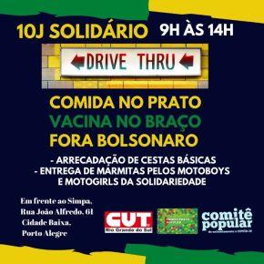 Porto Alegre: Protesto contra Bolsonaro neste sábado, terá Arrecadação de alimentos (Drive Thru) e AlmoçoSolidário