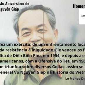 25/08 – Aniversário de Nguyen Giap, herói que comandou a vitória do Vietnã sobre os Impérios Americano eFrancês