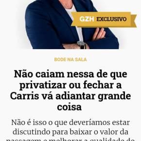 Paulo Germano na RBS diz que o Problema não é a CARRIS! Claro que não: A CARRIS é a Solução, Melo é o Problema!Leia: