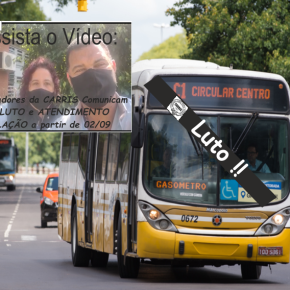 GREVE e LUTO na CARRIS a partir desta Quinta-Feira (02/09) Assista o vídeo e Leia como isto vai afetar os portoalegrenses: