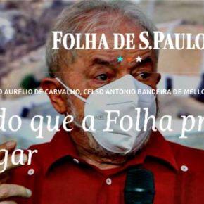 Juristas desmascaram perseguição implacável da Folha e outras mídias corporativas aLULA