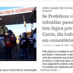 Cresce o apoio da população de Porto Alegre a Greve da CARRIS contra a Privatização (Leia eAssista:)