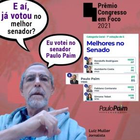 Em nova parcial, Senador Paulo Paim sobe no ranking dos mais votados no Premio Congresso Em Foco. Saiba como votar e porque:
