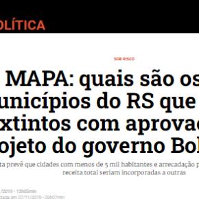 Pela Zero Hora, 226 municípios gaúchos poderiam voltar a ser distrito e 30 já podem ser extintos emBreve