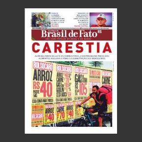 Edição Impressa nº 28 do Brasil de Fato RS destaca a Carestia e o criminoso aumento da EnergiaElétrica